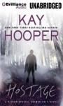 Hostage (Bishop/Special Crimes Unit) - Kay Hooper