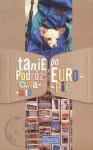 Tanie podróżowanie po Europie - Marek Tomalik