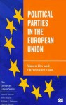 Political Parties in the European Union - Simon Hix, Christopher Lord