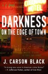 Darkness on the Edge of Town (Laura Cardinal #1) - J. Carson Black