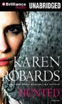 Hunted (Audiocd) - Karen Robards
