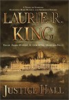 Justice Hall - Laurie R. King