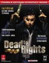 Dead to Rights: Prima's Official Strategy Guide - Prima Publishing, Prima Development Staff, Donato Tica, Michael Littlefield, Mario De Govia