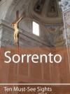 Ten Must-See Sights: Sorrento - Mark Green