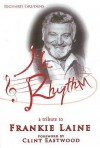 MR Rhythm: A Tribute to Frankie Laine - Richard Grudens, Madeline Grudens