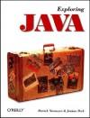 Exploring Java (O'Reilly Java) - Patrick Niemeyer, Joshua Peck, Mike Loukides, Josh Peck