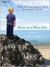 Born on a Blue Day (MP3 Book) - Daniel Tammet, Simon Vance