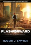 Flashforward - Robert J. Sawyer, Susana Serrão