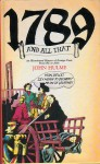 1789 and All That - John Hulme