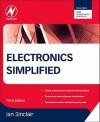 Electronics Simplified - Ian Robertson Sinclair