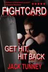 Get Hit, Hit Back - Jack Tunney, John Kenyon