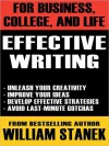 Effective Writing for Business, College, and Life - William Stanek