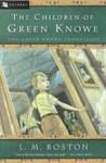 The Children of Green Knowe (Library) - L.M. Boston, Peter Boston