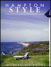 Hampton Style: Houses, Gardens, Artists - John Esten, Rose Bennett Gilbert