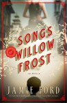 Songs of Willow Frost - Jamie Ford