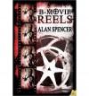 [ [ [ B-Movie Reels - IPS [ B-MOVIE REELS - IPS ] By Spencer, Alan ( Author )Jun-05-2012 Paperback - Alan Spencer