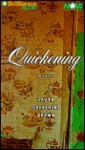 Quickening - Laura Brown, Emily Schirner