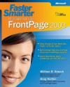 Faster Smarter Microsoft® Office FrontPage® 2003 - William R. Stanek, Greg Holden