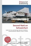 Second Raid on Schweinfurt - Lambert M. Surhone, VDM Publishing, Susan F. Marseken