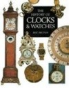 The History of Clocks & Watches - Eric Bruton