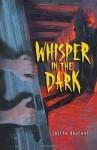 Whisper in the Dark - Joseph Bruchac, Sally Wern Comport