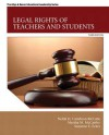 Legal Rights of Teachers and Students (3rd Edition) (New 2013 Ed Leadership Titles) - Nelda H. Cambron-McCabe, Martha M. McCarthy, Suzanne E. Eckes