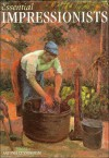 Essential Impressionists - Antonia Cunningham, Mandi Gomez