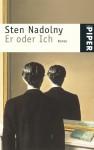 Er Oder Ich - Sten Nadolny