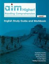 Aim Higher! Reading Comprehension, Level I English Study Guide and Workbook - Robert D. Shepherd, Diane Perkins Castro, Kelsey Stevenson Skea
