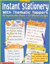 STATIONERY: Instant Stationery With Thematic Toppers (Grades K-2) - NOT A BOOK