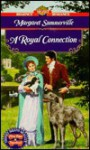 A Royal Connection - Margaret Summerville
