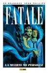 Fatale 1: La muerte me persigue (Fatale #1) - Ed Brubaker, Sean Phillips