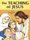 The Teaching of Jesus, Vol. 10 - Lawrence G. Lovasik