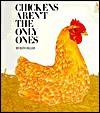 Chickens Aren't the Only Ones (Sandcastle) - Ruth Heller