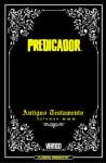 Predicador: Edición Integral Nº 01: Antiguo Testamento - Garth Ennis, Steve Dillon, Guillermo Ruiz