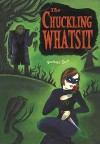Chuckling Whatsit - Richard Sala