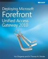 Deploying Microsoft Forefront Unified Access Gateway 2010 - Yuri Diogenes, Thomas W. Shinder