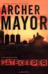 Gatekeeper - Archer Mayor