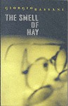 The Smell Of Hay - Giorgio Bassani