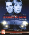 How I Learned to Drive - starring Glenne Headly and Randall Arney (Audio Theatre Series) - Paula Vogel