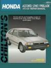 Honda Accord, Civic, and Prelude, 1973-83 - Chilton Automotive Books, Chilton's Automotives Editorial, Chilton Automotive Books