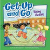 Get Up and Go: Being Active - Amanda Doering Tourville, Ronnie Rooney