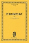 1812 Overture, Op. 49 - Peter I. Tschaikowsky, Pyotr Ilyich Tchaikovsky