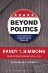 Beyond Politics: The Roots of Government Failure - Randy T. Simmons, Gordon Tullock