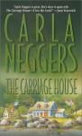 Carriage House (Mass Market) - Carla Neggers