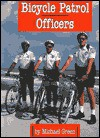 Bicycle Patrol Officers (Law Enforcement) - Michael Green