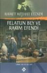 Felatun Bey ve Rakım Efendi - Ahmet Mithat Efendi
