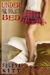 Under Mr. Nolan's Bed (Under Mr. Nolan's Bed, #1) - Selena Kitt
