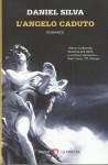 L'angelo caduto (Gabriel Allon, #12) - Daniel Silva, Raffaella Vitangeli