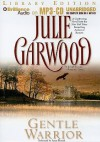 Gentle Warrior - Julie Garwood, Anne Flosnik